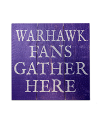 Legacy Purple Wooden Sign Warhawk Fans Gather Here